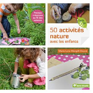 Activités nature à faire avec les enfants